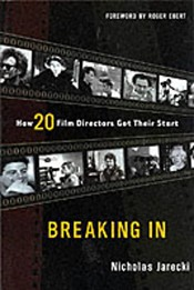 Picture of Breaking In : How 20 Film Directors Got Their Start