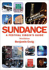 Picture of Sundance - A Festival Virgin's Guide (3rd Edition)